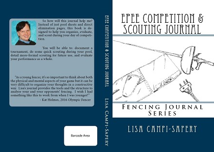 Epee competition & Scouting Journal By Lisa Campi-Sapery